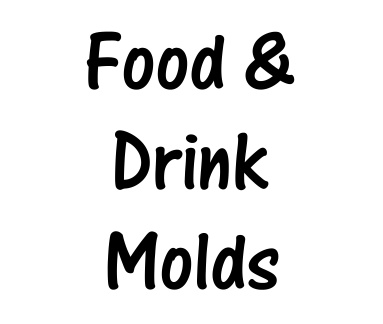 Food/Drink Molds