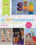 mARTshmallows-The Art of Designing with Marshmallows