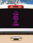 Keep Calm And Eat Cake- Decal
