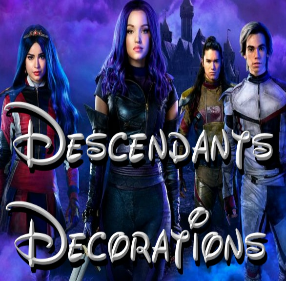 Descendants Decorations