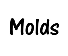 Molds