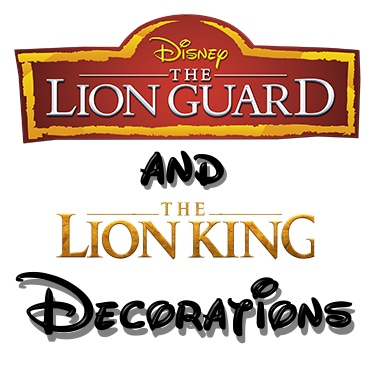 Lion Guard/Lion King Decorations