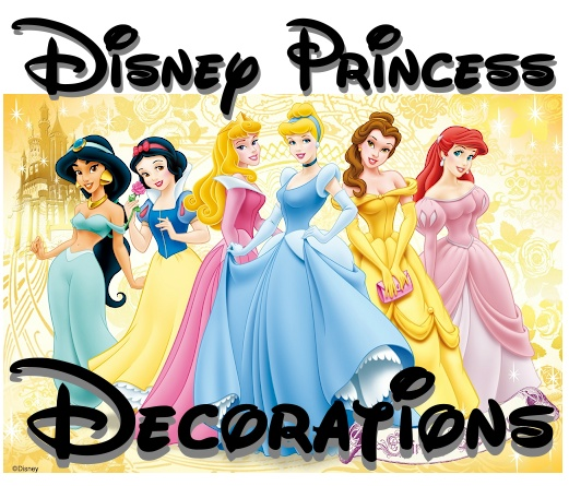 Disney Princess Decorations