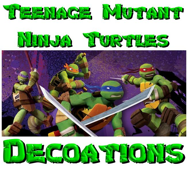 Teenage Mutant Ninja Turtles Decorations
